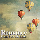 Romance From The Old Days by Various Artists