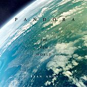 Pandora: The New World by Ryan Amon