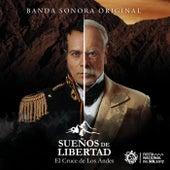 Sueños de Libertad: El Cruce de los Andes de Various Artists