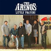 Little Prayers by The Arenos