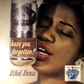 Have You Forgotten ? de Ethel Ennis