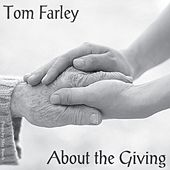 About the Giving de Tom Farley