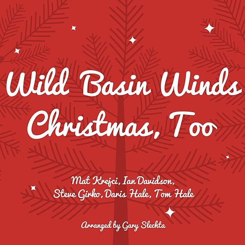 christmas too by wild basin winds - Christmas Song Do You Hear What I Hear