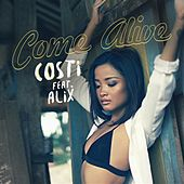 Come Alive von Costi