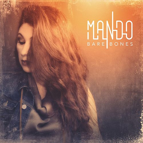 "Mando (Μαντώ) (GR): ""Bare Bones"""