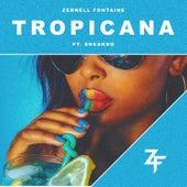Tropicana von Zernell Fontaine