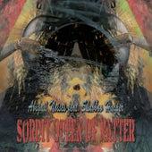 Sordit Queen Of Matter EP by Shabboo Harper Abigail Noises