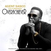 Overachiever by Agent Sasco aka Assassin