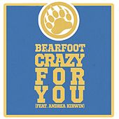 Crazy For You by Bearfoot