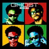 No Feelings de Ghost