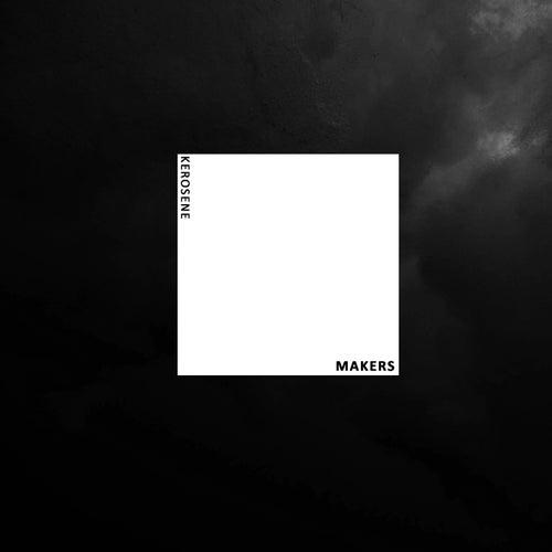 Kerosene by The Makers