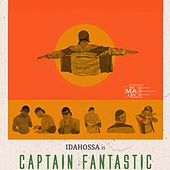 Captain Fantastic by Idahossa