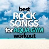 Best Rock Songs for Aqua Gym Workout de Various Artists