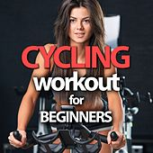 Cycling Workout For Beginners by Various Artists