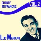 Luis mariano - chante en français, vol. 2 von Luis Mariano