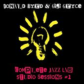 Donald Byrd & Gigi Gryce: Complete JazzLab Studio Sessions #1 by Donald Byrd