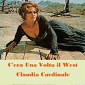 Cera Una Volta Il West (Claudia Cardinale From