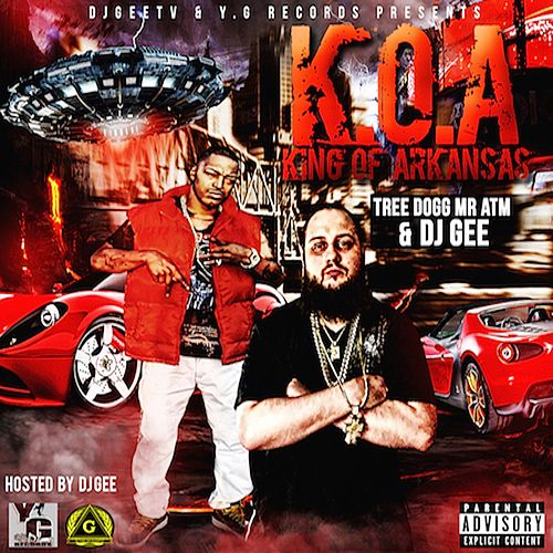 K.O.A (King of Arkansas) by DJ Gee