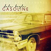 Gasoline by Dale Boyle