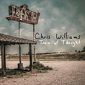 Train of Thought by Chris Williams