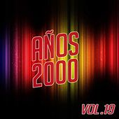 Años 2000 Vol. 19 by Various Artists