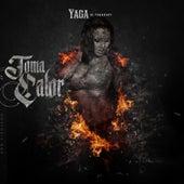Toma Calor by Yaga