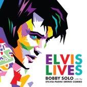 Elvis Lives de Bobby Solo
