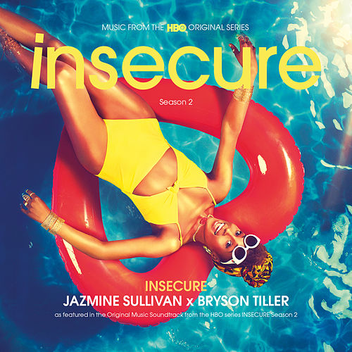 Insecure by Jazmine Sullivan x Bryson Tiller