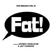 Fat! Breaks, Vol. 1 by Various Artists