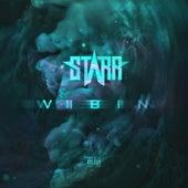 Vibin by Starr
