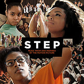 STEP (Music From and Inspired by the Motion Picture) by Various Artists