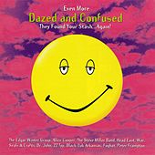 Even More Dazed and Confused de Various Artists