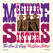 The One and Only McGuire Sisters von McGuire Sisters