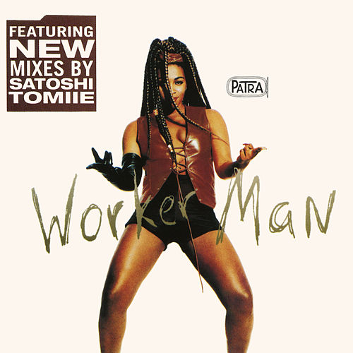 Worker Man EP by Patra