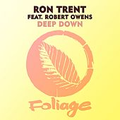 Deep Down de Ron Trent