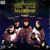 Si Tu Lo Dejas (feat. Bad Bunny, Farruko, Nicky Jam & King Kosa de Rvssian