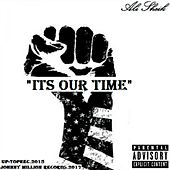 Its Our Time by Ali Sheik