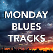 Monday Blues Tracks de Various Artists