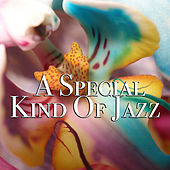 A Special Kind Of Jazz di Various Artists