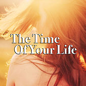 The Time Of Your Life di Various Artists