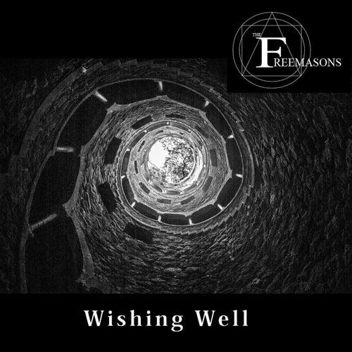 Wishing Well by The Freemasons