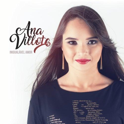 Inigualável Amor by Ana Villote