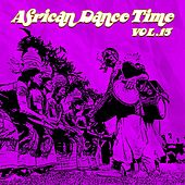African Dance Time, Vol. 15 by Various Artists