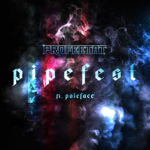 Pipefest (feat. Paleface) by Elastinen