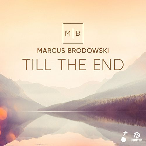 Till the End by Marcus Brodowski