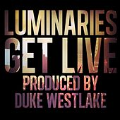 Get Live by Luminaries