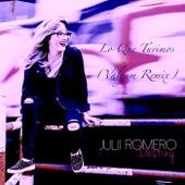 Lo Que Tuvimos de Julii Romero
