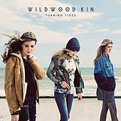 Turning Tides by Wildwood Kin