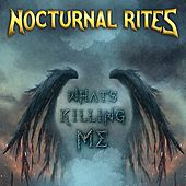 What's Killing Me by Nocturnal Rites