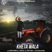 Kheta Wala by Garry Sandhu